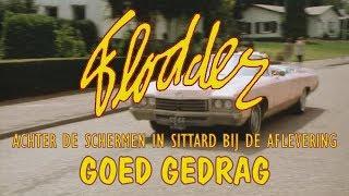 Flodder - Achter de schermen in Sittard bij de aflevering Goed Gedrag