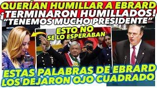 ¡TENEMOS MUCHO PRESIDENTE! EBRARD HUMILLA A  PANISTAS EN EL SENADO