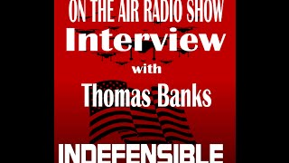 Thomas Banks Interview with  On The Air Radio Show