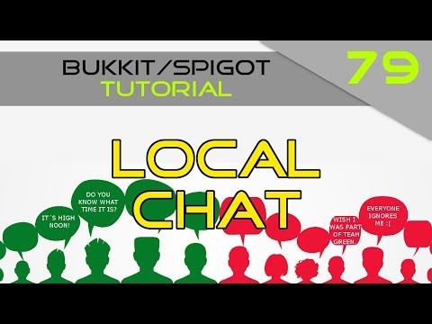 Minecraft Bukkit/Spigot Plugin Tutorial #79: Local Chat Channel (Easy)