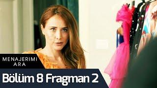 Menajerimi Ara 8. Bölüm 2. Fragman