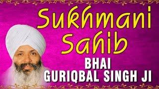 Bhai Guriqbal Singh Ji - Sukhmani Sahib