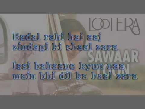 Sawar loo (lootera) karaoke with lyrics
