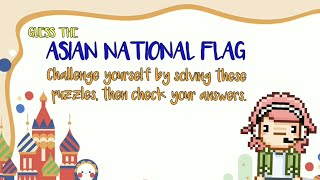 Guess Asian National Flags