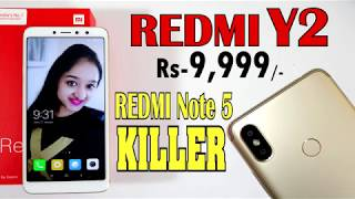 Redmi Y2 (Rs-9,999/-) Unboxing & Overview - In Hindi