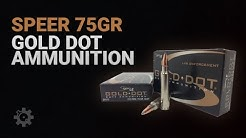 Speer 75gr Gold Dot Ammunition