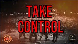 Slayer - Take Control (Lyrics on Screen Video 🎤🎶🎸🥁)
