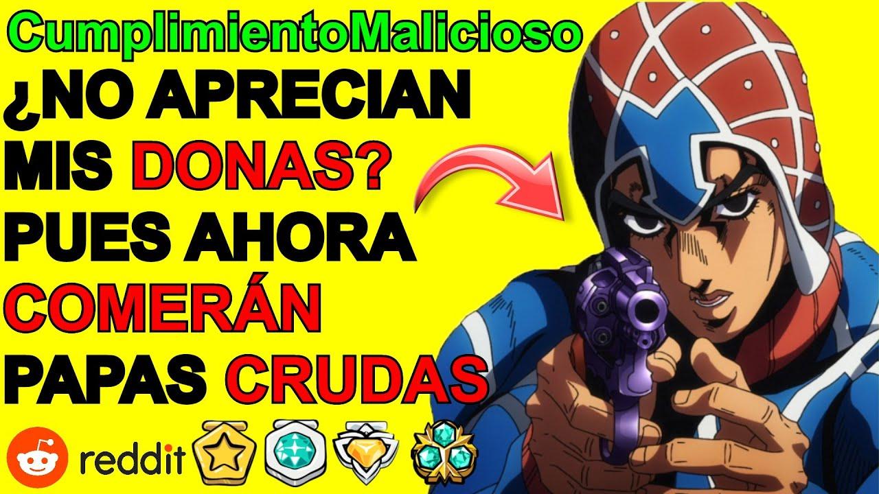 SE ARREPENTIRAN DE NO VALORAR MIS DONAS!... CUMPLIMIENTO MALICIOSO | Reddit Español