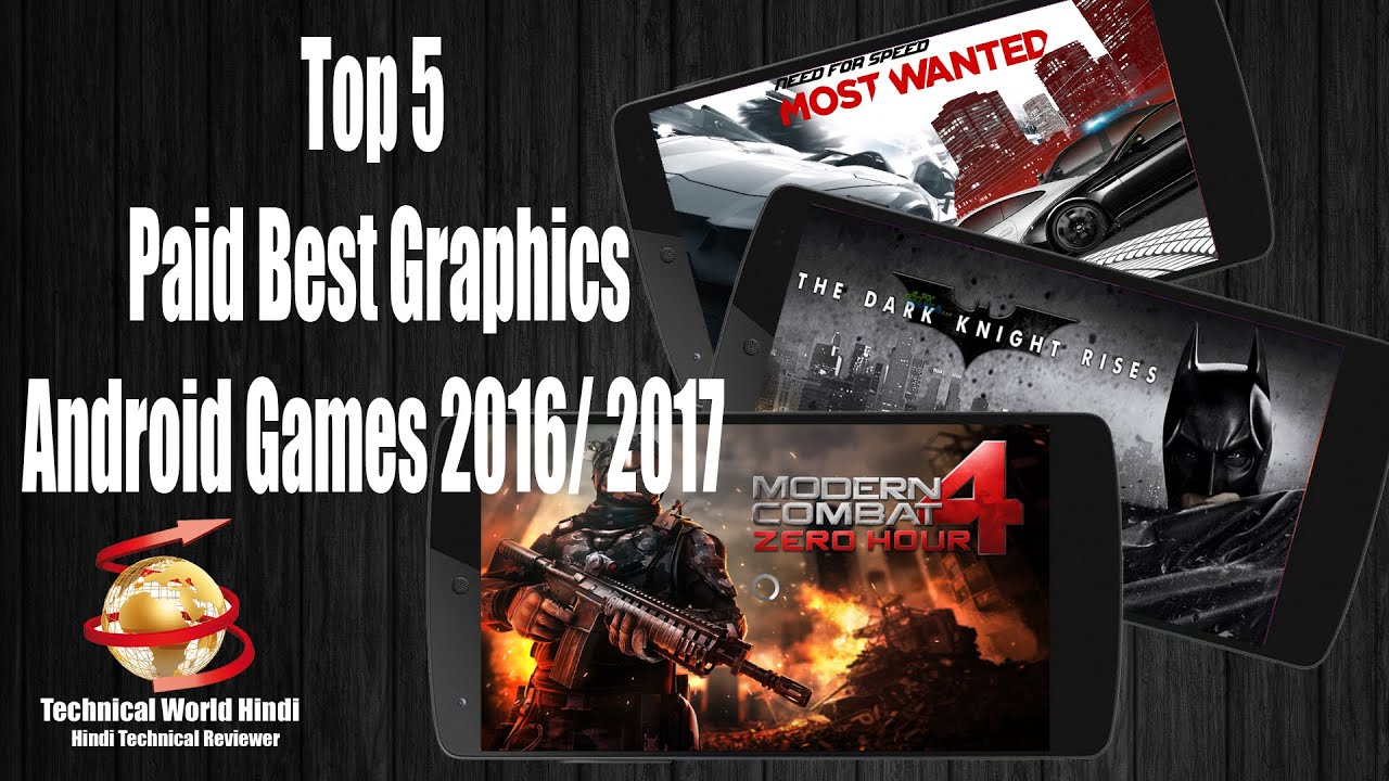 top 5 paid best graphics android games 2016 2017 must play 3