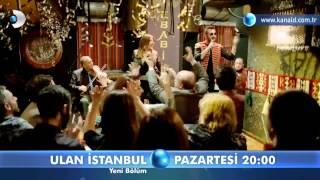 Ulan İstanbul 33.Bölüm Fragmanı-2