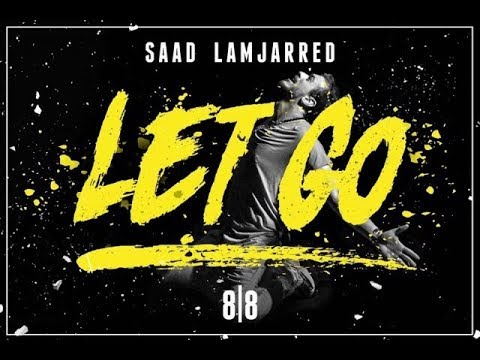 saad lamjarred let go (Trap remix)
