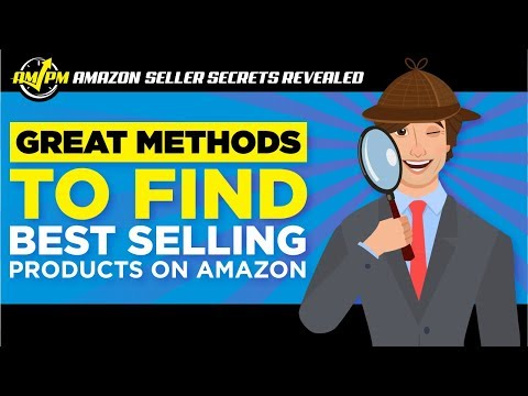 AWESOME Methods for Finding the Best Selling Products on Amazon! - Amazon Seller Secrets Revealed