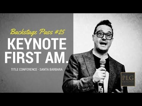KEYNOTE SPEECH FIRST AM SANTA BARBARA - Peter Lorimer Vlog