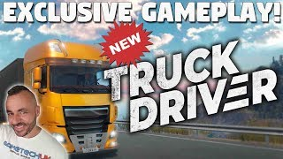 Truck Driver | 20 minutes of EXCLUSIVE gameplay!