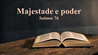 A majestade e o poder de Deus Salmos 76 -  Rev. Anatote Lopes  - 21/10/2021