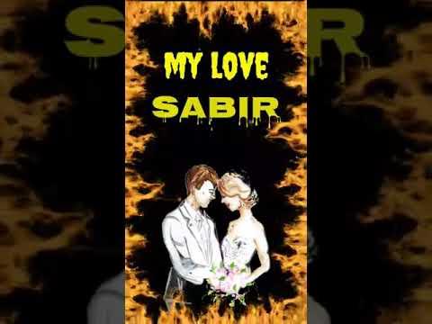My Love Sabir Status