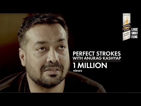 PERFECT STROKES I ANURAG KASHYAP I ANUPAMA CHOPRA I BARRE SELECT LARGE SHORT FILMS