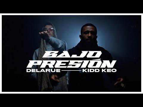 Delarue & Kidd Keo – Bajo Presión