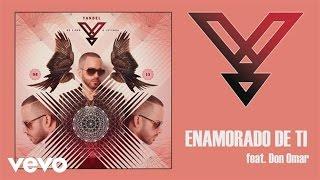 Yandel - Enamorado de Ti ft. Don Omar