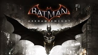 Batman Arkham Knight PC Gameplay i7 4790 + GTX 660