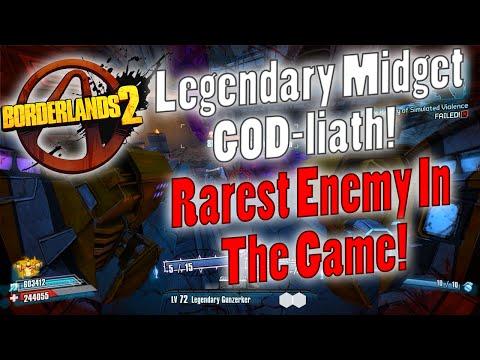 Borderlands 2   Legendary Loot Midget GOD-liath! Rarest Enemy In The Game!