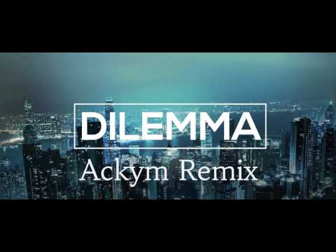 Akcent feat. Meriem - Dilemma (Ackym remix)