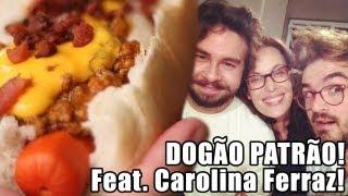 Dogão Patrão Feat. Carolina Ferraz