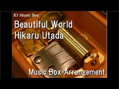 Beautiful WorldHikaru Utada Music Box Anime Evangelion: 10 You Are Not Alone Theme Song