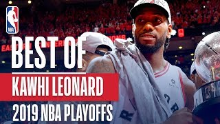 The Best of Kawhi Leonard! | 2019 NBA Playoffs