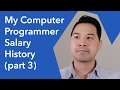 My Computer Programmer Salary History Part 3