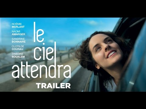 Le Ciel Attendra (Trailer) - Sortie/Release : 02/11 streaming vf