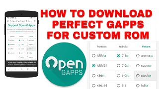 How To Download Perfect Gapps For Custom Rom