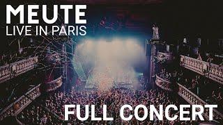 MEUTE - Live in Paris [Full Concert]
