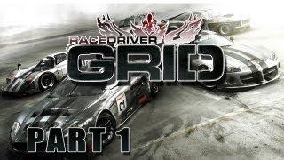 Lets Play Race Driver GRID Part 1 (FullHD/German) - Start unserer Karriere