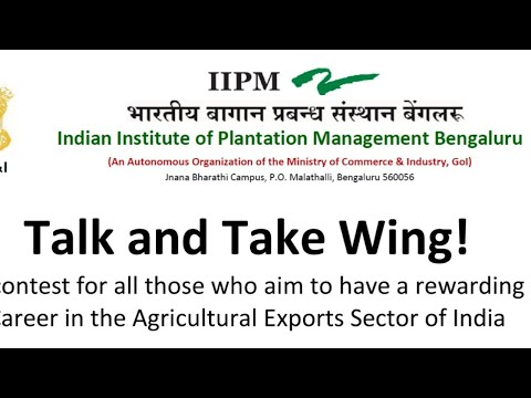 talk-and-take-wing-compitition-by-iipm,-bangaluru-~-compitition-for-agri-students-with-money-prize