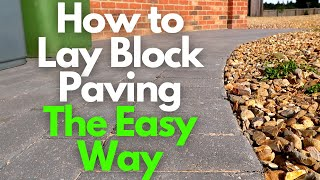 The Easy Way t๐ Lay Block Paving