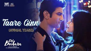 Download song Dil Bechara - Taare Ginn (Official Teaser) | Sushant Singh Rajput | A.R. Rahman | Mohit & Shreya