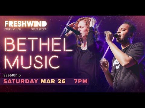 Freshwind 2016 Session G (Worship) - Steffany Gretzinger & William Matthews (Bethel) (26 March)