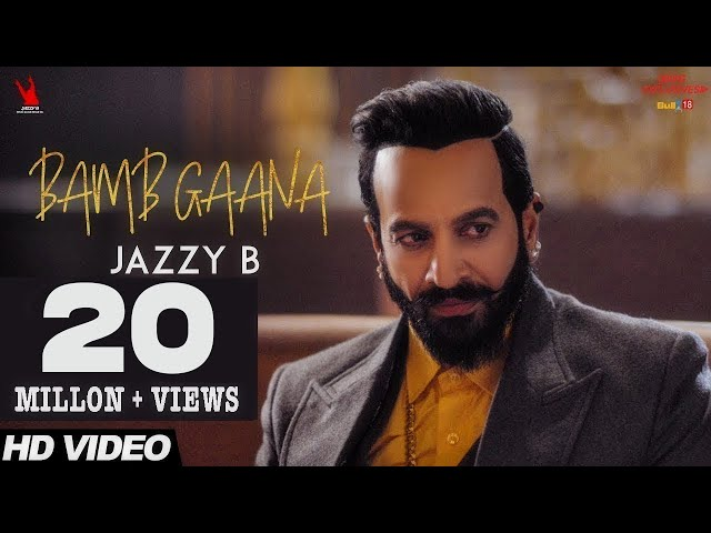 Jazzy B - Bamb Gaana (Full Video) Ft. Harj Nagra & Fateh | Latest Punjabi Songs 2017
