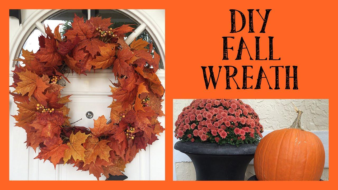 Fall Wreath Diy Easy Fall Wreath Fall Entryway 2014 Youtube