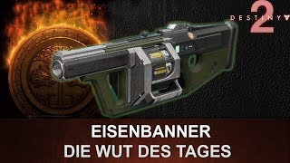 "Destiny 2: Eisenbanner Granatwerfer Review ""Die Wut des Tages"" (Deutsch/German)"