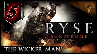 Ryse: Son of Rome - [PC] Walkthrough/Gameplay #5 - The Wicker Man!