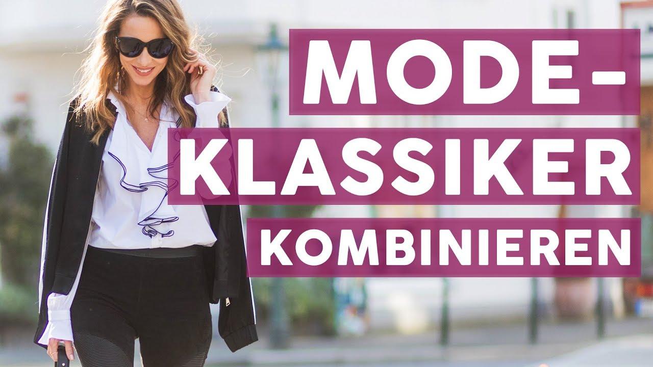 Modeklassiker Perfekt Kombinieren Für Frauen Ab 30 Fashion Youtube
