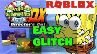 Easy glitch in Spongebob Movie Adventure DX: Director's Cut - Roblox