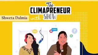 Learnings of a Climapreneur💚 | The Climapreneur Show