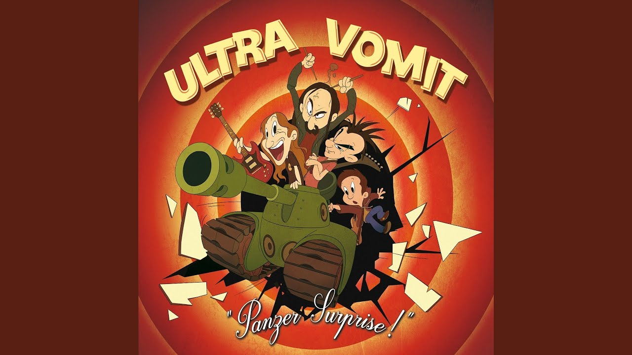 ultra vomit panzer surprise gratuit
