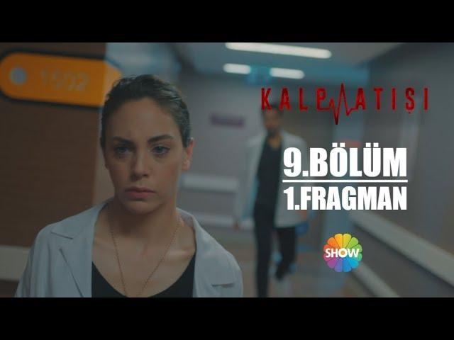 Kalp Atışı 9.Bölüm 1.Fragman