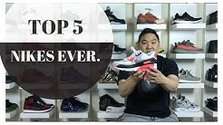 MY TOP 5 NIKE SNEAKER MODELS EVER!!