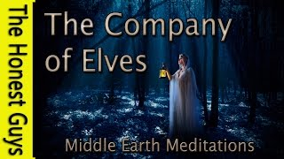 "GUIDED MEDITATION ""The Company of Elves"" MIDDLE EARTH MEDITATIONS"