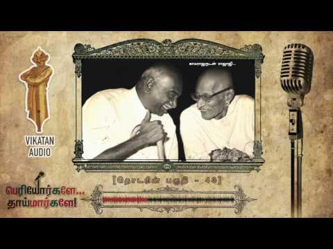 History Of TamilNadu Congress Before & After Independence | Periyorkale Thaimarkale Ep43
